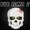 Bye Zombie 2