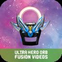 Ultra Hero Orb DX Merge Videos