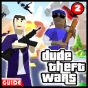 Guide For Dude Theft Wars 2