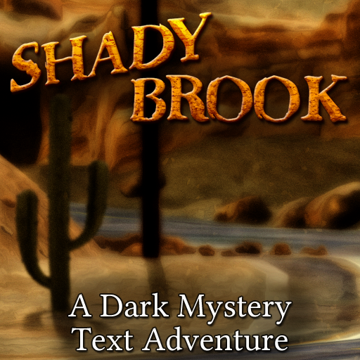 Shady Brook - A Text Adventure