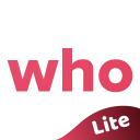 WHO Lite - Live video chat & Match & Meet me
