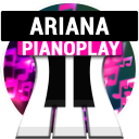 PianoPlay: ARIANA