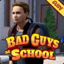 Bad Guys at School Simulator Guide 2021