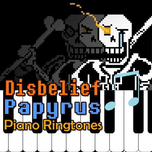 DISBELIEF PAPYRUS Piano Ringtones