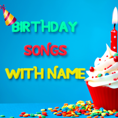 Birthday Song With Name Maker 1 0 Download APK for Android - Aptoide