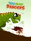 Too Many Dangers Screenshot