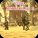 Guide Metal Slug 2