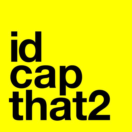 I'd Cap That 2
