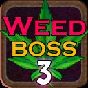 Weed Boss 3 - Idle Tycoon Ganja Farm Bud Shop Inc