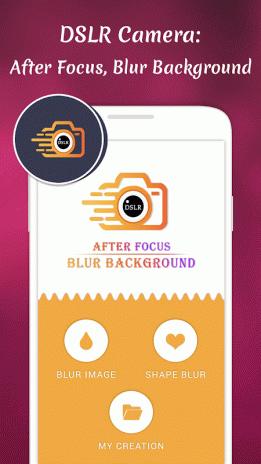 DSLR Camera: After Focus, Blur Background 1 0 Download APK