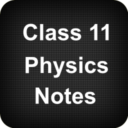 Class 11 Physics Notes 2 0 Download APK for Android - Aptoide