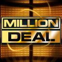 Million Deal: Win A Million Dollars