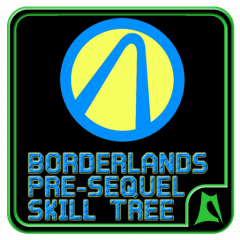 Skill Tree - BL Pre Sequel 5 0 Download APK for Android - Aptoide