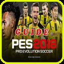 GUIDE FOR PES 2018 PRO EVOLUTION SOCCER