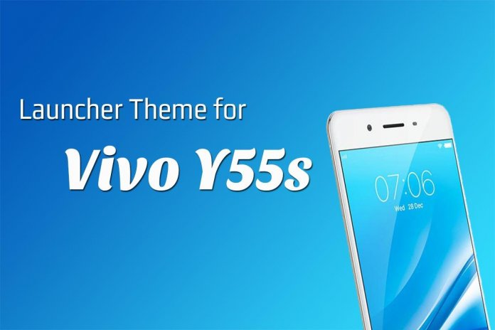 Launcher Theme for Vivo Y55s 1 0 1 Download APK for Android