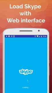 Web for Skype - Old Version Interface in Web View 1 3 Загрузить APK