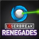 Laserbreak Renegades