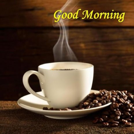 Good Morning Coffee Time 31 Download Apk For Android Aptoide