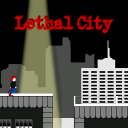 Lethal City