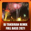 DJ TAKBIRAN 2021 REMIX TERBARU
