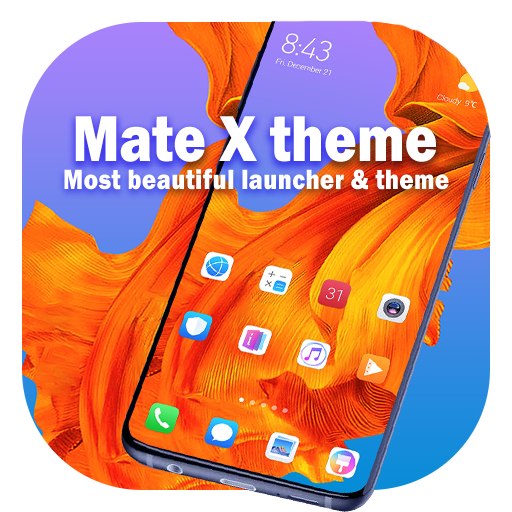 Theme for Mate X shineatyour android device NOW