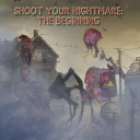 Shoot Your Nightmare Chapter 1