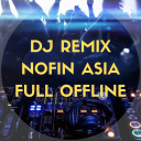 DJ Remix - Nofin Asia Full Offline