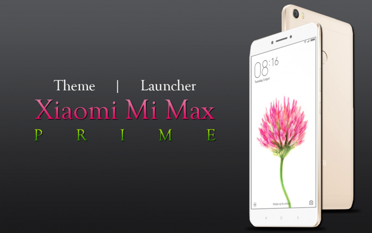 Theme for Mi Max Prime 1 0 Download APK for Android - Aptoide