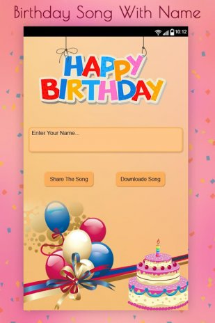 Birthday Song With Name 1 1 Download APK for Android - Aptoide