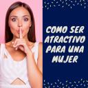 Ser Atractivo Para Una Mujer