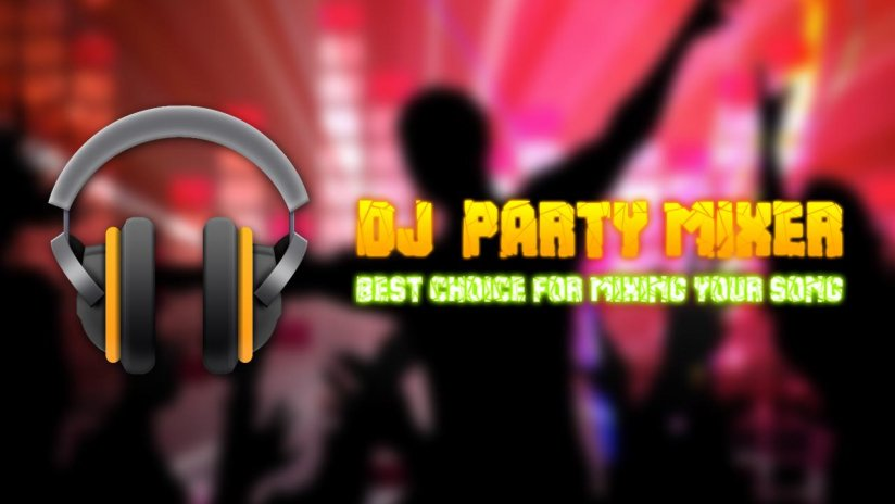DJ Party Mixer Music & Sound 3 0 1 Download APK for Android - Aptoide
